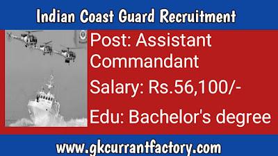 Indian Coast Guard Assistant Commandant Recruitment