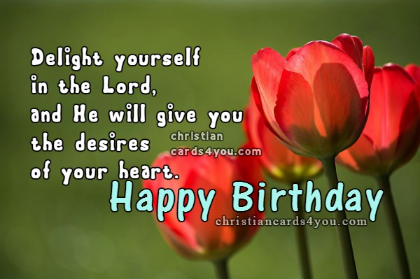 Happy Birthday Nice Christian quotes with lovely images for a woman. Birthday images for sister,  daughter, woman, girl by Mery Bracho.