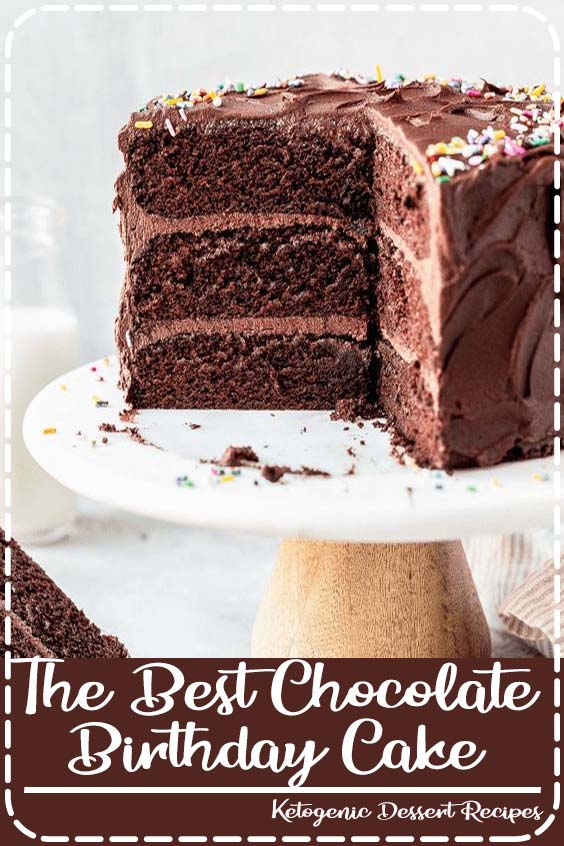 This Classic Chocolate Cake is the only and best chocolate cake recipe you will ever need The Best Chocolate Birthday Cake