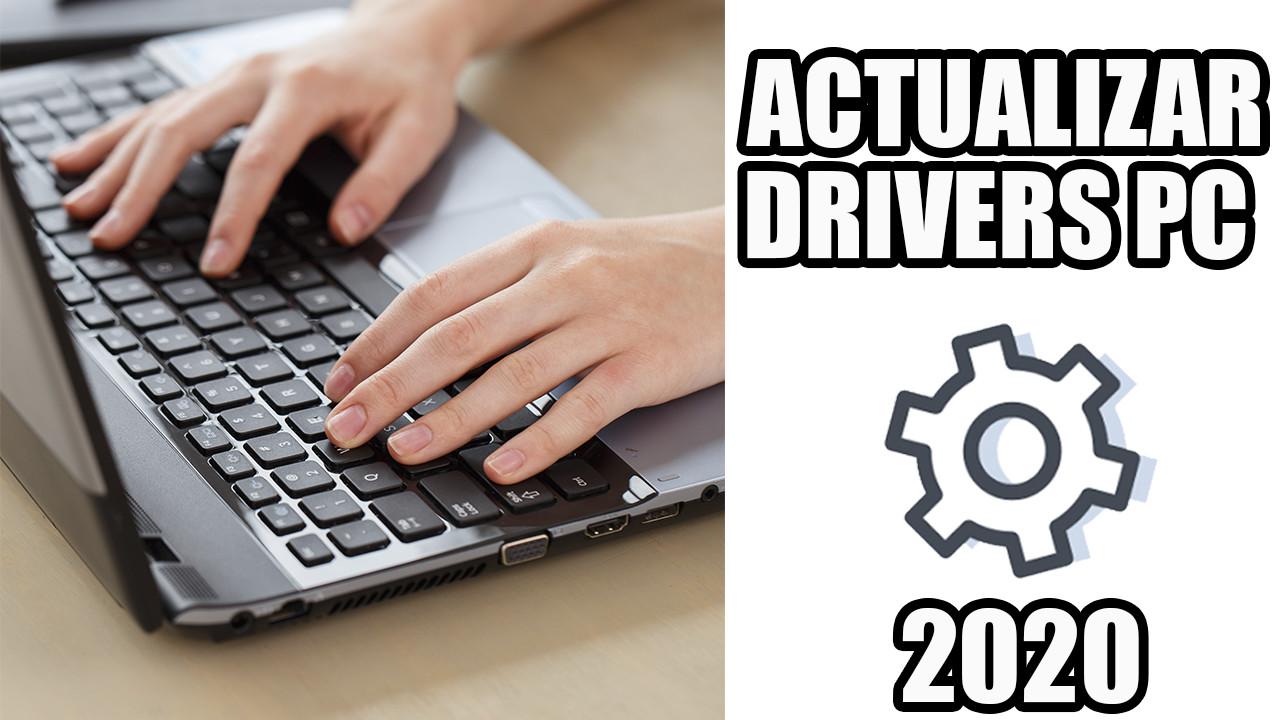 ACTUALIZAR DRIVERS 2020 【 WINDOWS 10