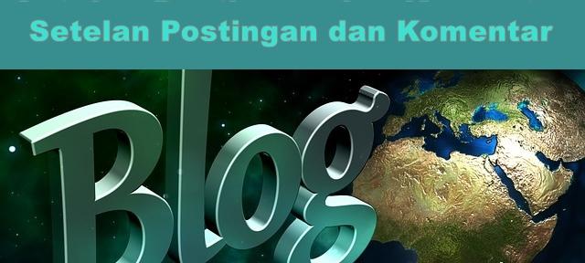 Setelan Postingan dan Komentar Blog