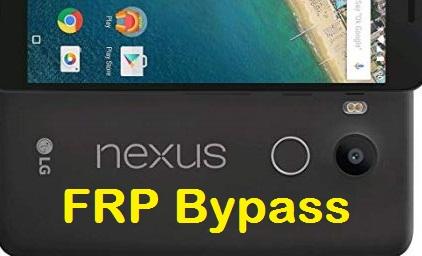 Nexus 5X FRP Bypass, Gooogle account reset.