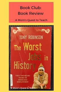 Book Review; A Mom's Quest to Teach; book cover of The Worst Jobs in History