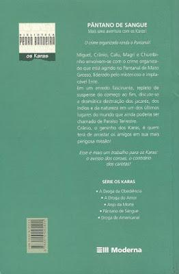 Pântano de sangue. Pedro Bandeira. Os Karas. Editora Moderna. Coleção Biblioteca Pedro Bandeira. Ricardo Postacchini. 2009. Contracapa de Livro.