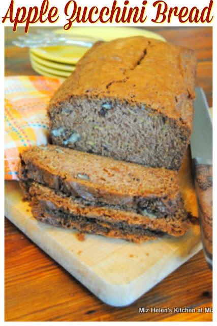 Apple Zucchini Bread at Miz Helen's Country Cottage