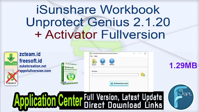 iSunshare Workbook Unprotect Genius 2.1.20 + Activator Fullversion