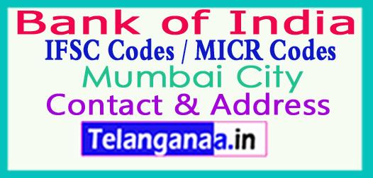 Bank of India IFSC Codes MICR Codes in Mumbai City