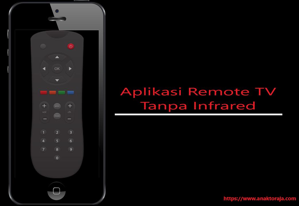 Aplikasi Remote Tv Tanpa Infrared Tabung Lcd Led Work 100