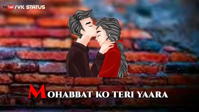mohabbat ko teri yaara umar bhar nibhaunga status download.