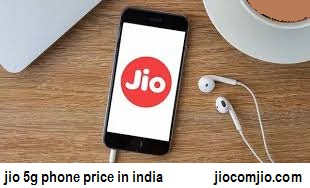 jio 5g phone price in india - Jio to dispatch a 5G telephone which could cost as low as Rs 2500: Report
