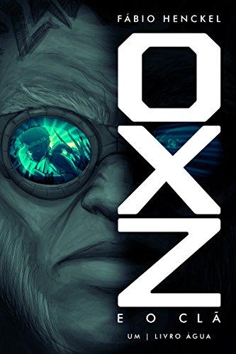 OXZ e o clã - Livro da água