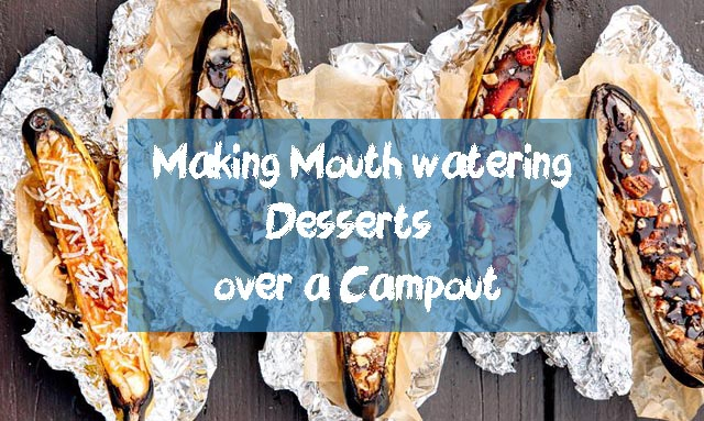 Making Mouth watering Desserts over a Campout