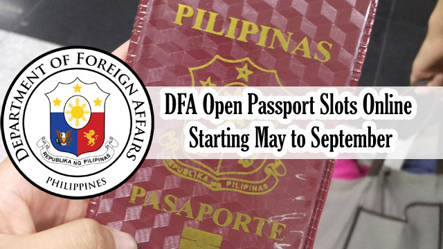 DFA Finally Open Passport Slots Online Starting May to September