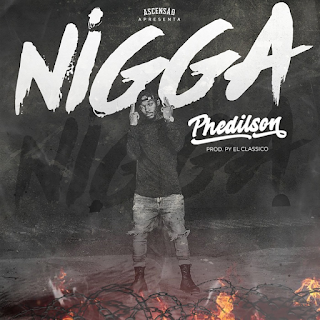Phedilson Ananás - Nigga download