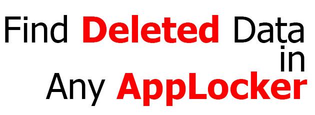 recover app locker data, recover applocker deleted data, find app locker deleted data, find data from vault