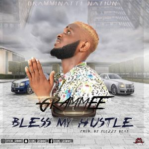 Download Music Mp3:- Grammee – Bless My Hustle