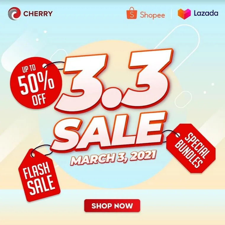 Cherry Joins Shopee and Lazada 3.3 Sale on March 3, 2021