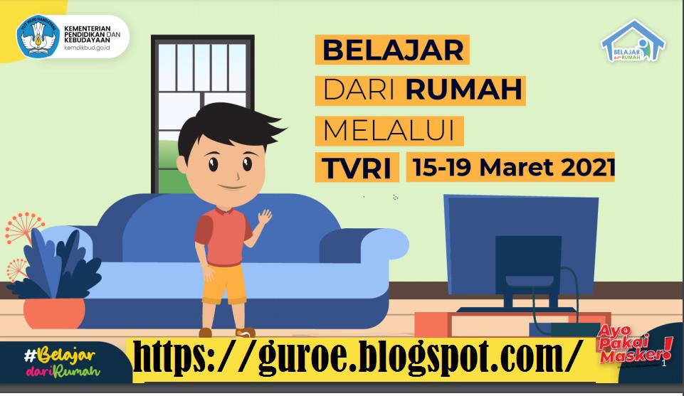 Jadwal BDR TVRI Untuk PAUD TK dan SD Tanggal 15, 16, 17, 18 dan 19 Maret 2021