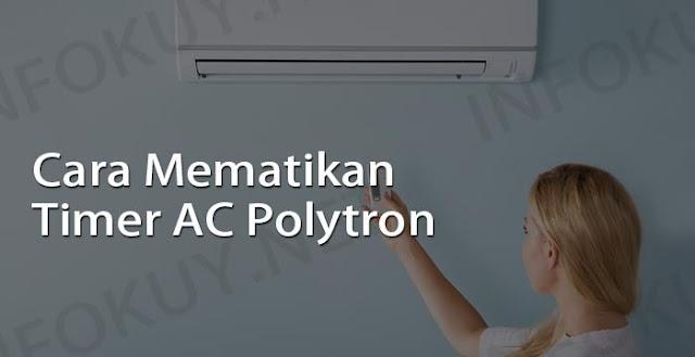 cara mematikan timer ac polytron