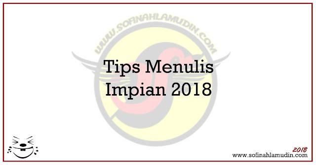 Tips Menulis Impian 2018 - Sofinah Lamudin