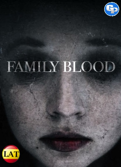 Family Blood (2018) LATINO