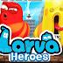 Larva Heroes: Lavengers Mod Apk