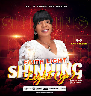 DOWNLOAD EP: Faith Light - Shining Light