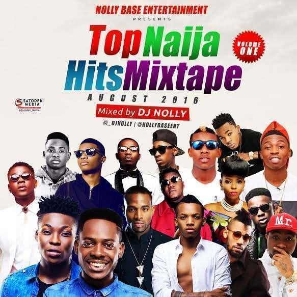 DJ Nolly - Top Naija Hits Mixtape Vol  1 - @_DjNolly