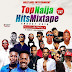 DJ Nolly - Top Naija Hits Mixtape Vol. 1 - @_DjNolly @NollyBaseent