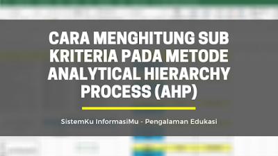 Metode Analytical Hierarchy Process (AHP)