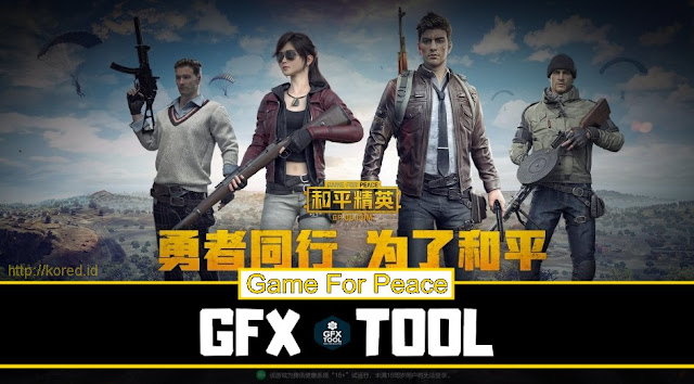 Setting Grafik di Game For Peace Dengan GFX Tool