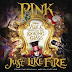 P!nk - Just Like Fire   video clip