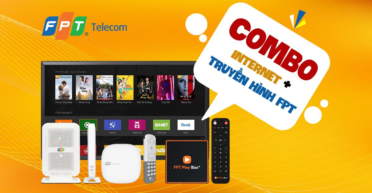 Cập nhật Bảng giá gói cước Truyền hình FPT + Internet cáp quang mới nhất tại Vĩnh Long