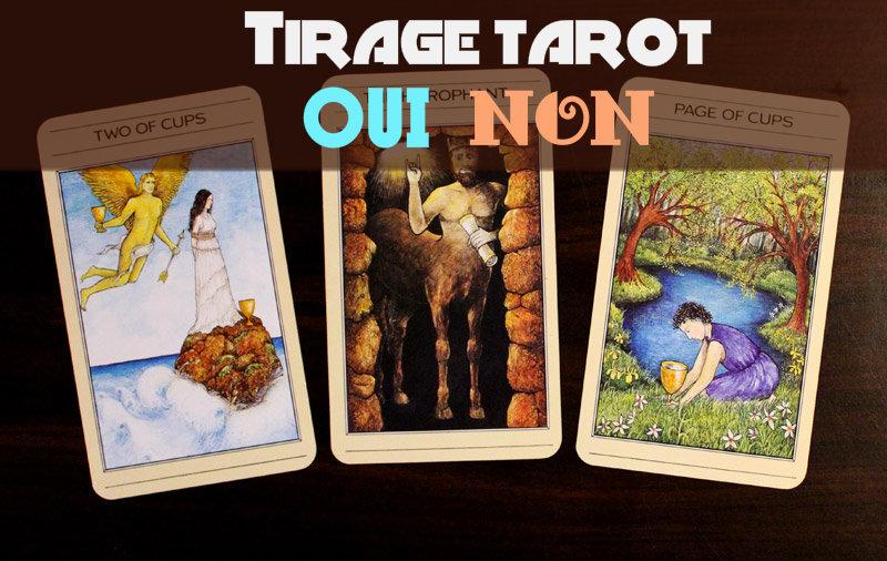 3 cartes alignées pour un tirage tarot oui non
