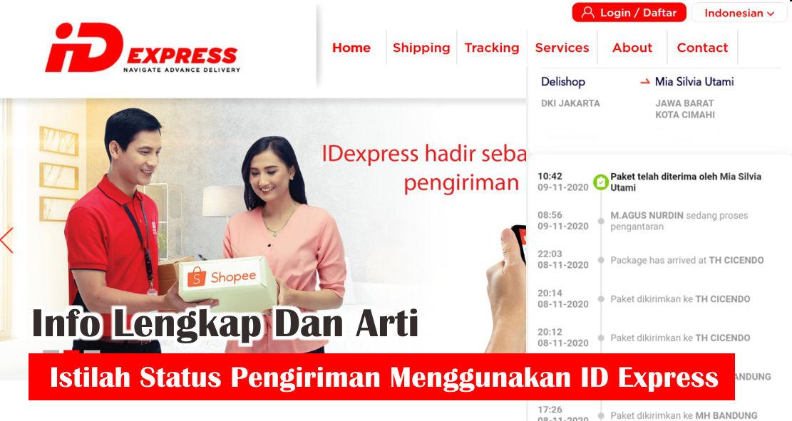 Arti Istilah Status Pengiriman Menggunakan ID Express
