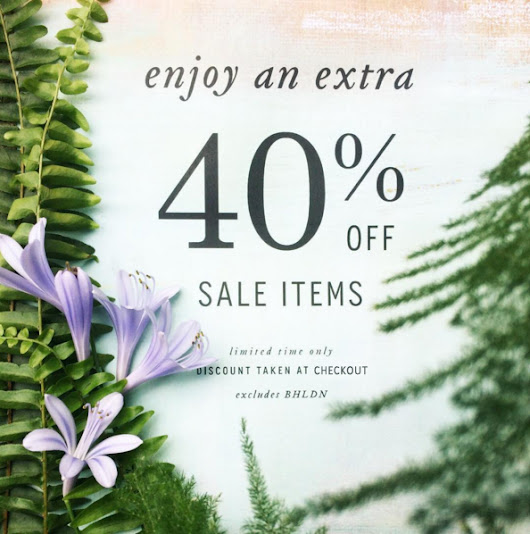 Enjoy an extra 40% off Anthropologie Sale items this weekend!!