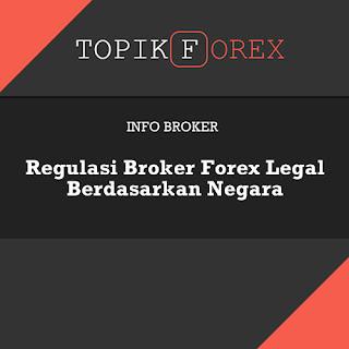 Regulasi Broker Forex Legal Berdasarkan Negara
