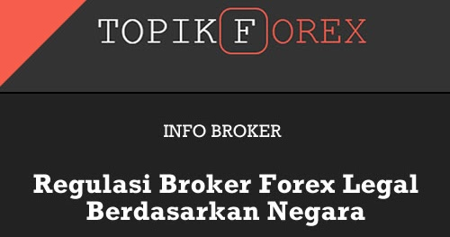 Broker forex yang legal di indonesia