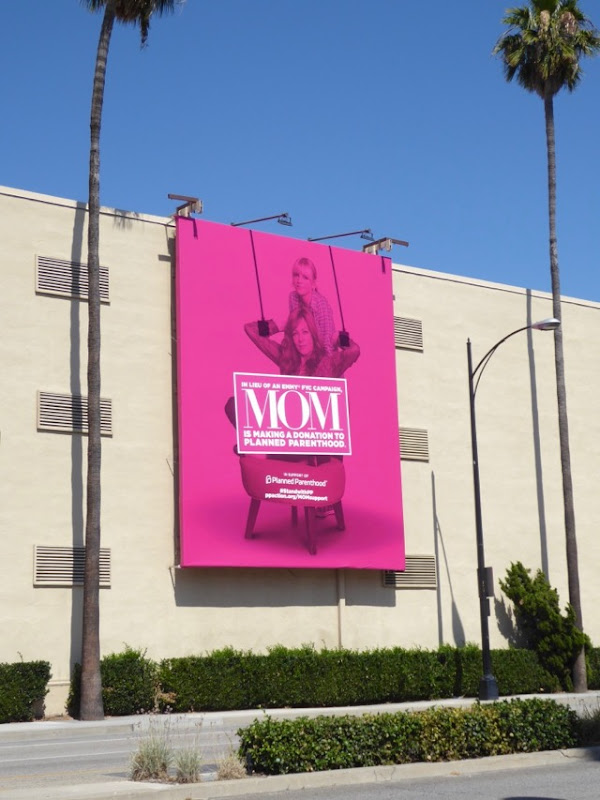 Mom 2017 Planned Parenthood Emmy FYC billboard