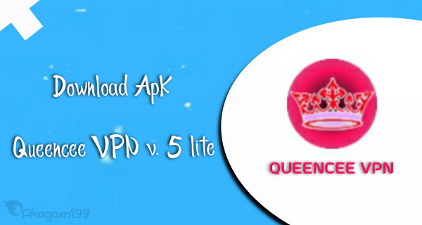 Download-QueenCee-VPN-v-5-Lite-handler