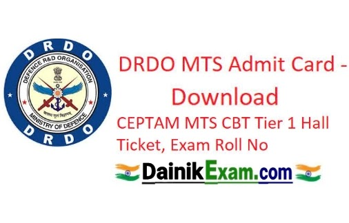 DRDO MTS Admit Card 2020 Download MTS Tier 1 Admit Card 2020,  DRDO MTS Jobs 2020, New Admit Card 2020, Dainik Exam com