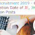 SSC Recruitment 2019 - Check Notification Date of JE, JHT & Selection Posts