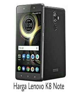Harga Lenovo K8 Note Smartphone Terbaru Lenovo
