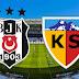 Jestyayın . Beşiktaş Kayserispor maçını izle