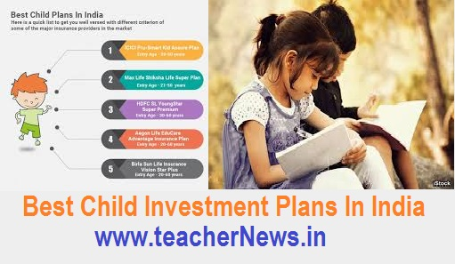 Best Child Investment Plans In India  What schemes are good for children's investments