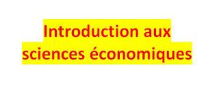 Introduction aux sciences économiques