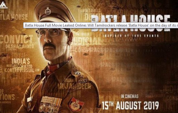 Batla House full movie leaked online: will TamilRockers release Batla House on the day of its release?  increase fans beat