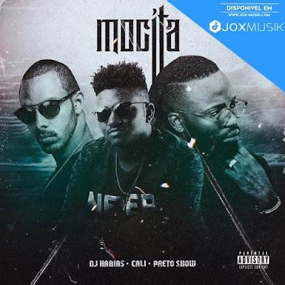 Dj Habias Feat Cali John & Preto Show - Mocita