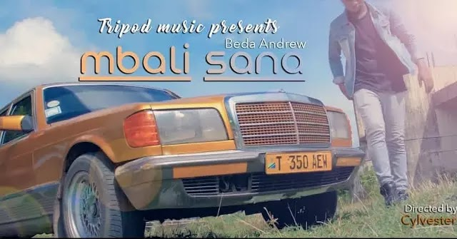 Download Video | Beda Andrew - Mbali Sana