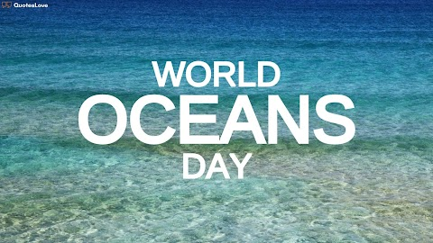 16 [Top] World Oceans Day 2021: Quotes, Wishes, Messages, Greetings, Images, Photo, Pictures, Poster, Wallpaper